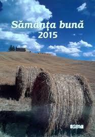 Sământa bună 2015