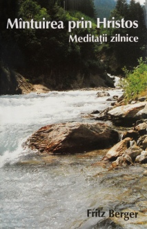 fritz-berger-mantuirea-prin-hristos-meditatii-zilnice-4393