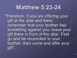 Matthew 5. 23-24